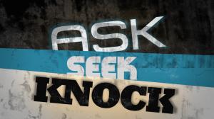 ask-seek-knock